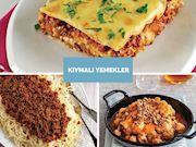 Kıymalı Yemekler: Pratik ve Nefis 10 Kıymalı Yemek Tarifi