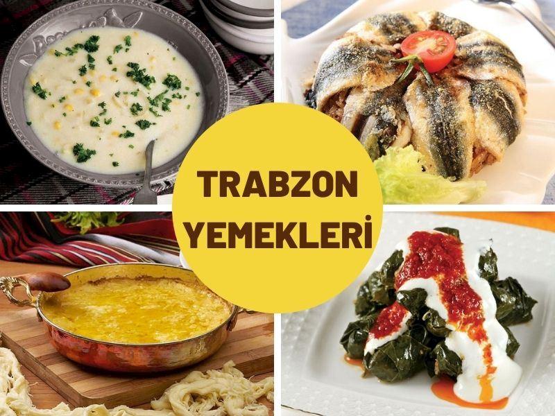 Trabzon'a Özgü Mutlaka Denemeniz Gereken 15 Trabzon Yemeği